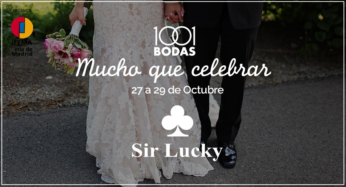 ¡Ven a visitar a Sir Lucky a 1001 Bodas 2017!